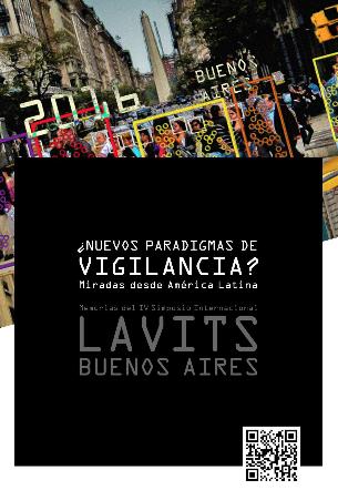 Nuevos Paradigmas de Vigilancia en América Latina. Dossier Lavits 2016