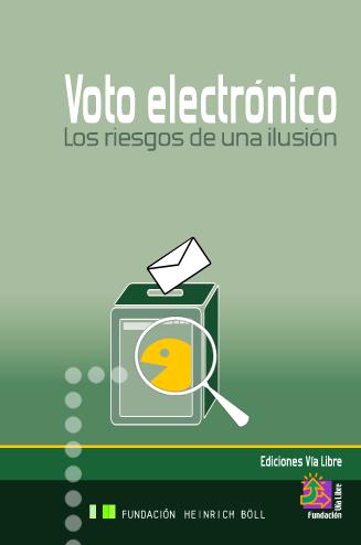 Voto electrónico. Los riesgos de una ilusión