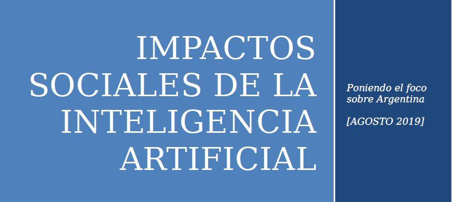 """Dossier: """"Impactos sociales de la Inteligencia Artificial. Poniendo el foco sobre Argentina"""""""