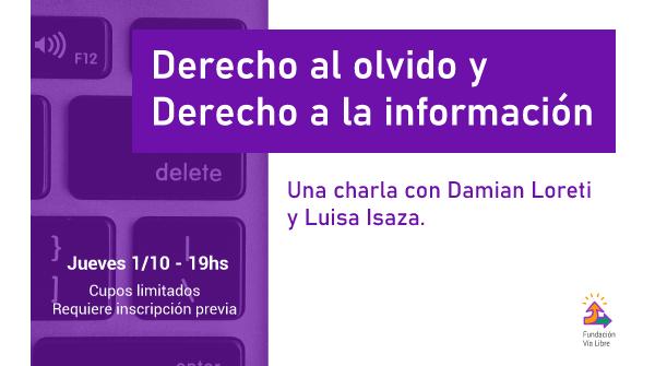 """Charla """"Derecho al olvido y Derecho a la información"""""""